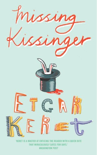 Missing Kissinger: Keret, Etgar