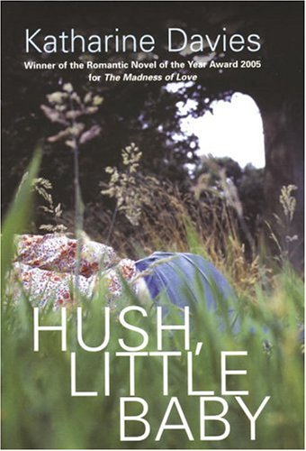9780701179953: Hush, Little Baby