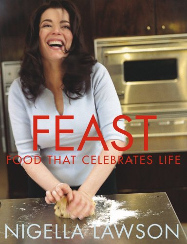 9780701180331: Feast: Food That Celebrates Life