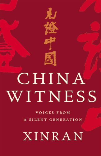 9780701180393: China Witness: Voices from a Silent Generation