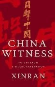 9780701180409: China Witness: Voices from a Silent Generation