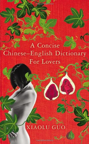 9780701181147: A Concise Chinese-English Dictionary for Lovers