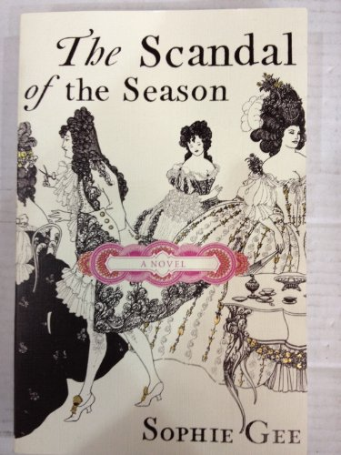 9780701181178: The Scandal of the Season