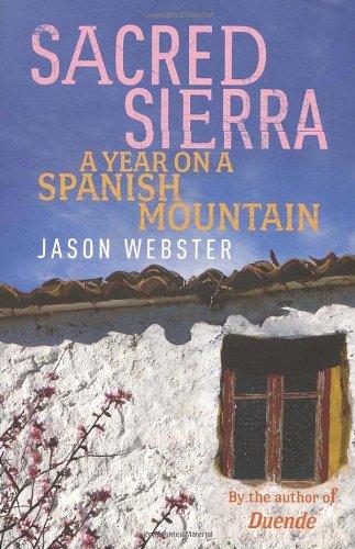 9780701181574: Sacred Sierra: A Year on a Spanish Mountain