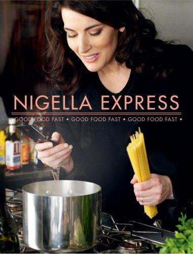 9780701181840: NIGELLA EXPRESS, Good Food Fast