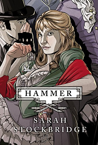 9780701182236: Hammer: A Novel of the Victorian Underworld
