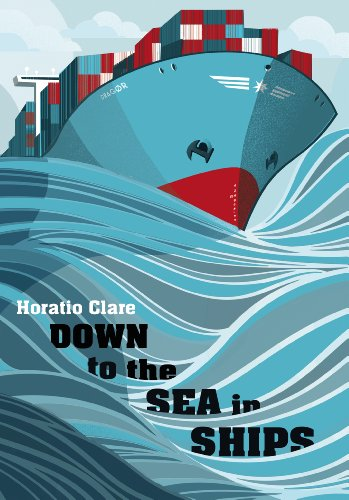 9780701183103: Down To The Sea In Ships: Of Ageless Oceans and Modern Men
