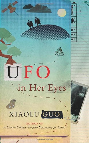 UFO in Her Eyes-DOUBLE SIGNED FIRST PRINTING: Guo, Xiaolu