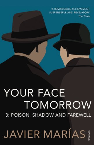 9780701183424: Your Face Tomorrow 3: Poison, Shadow and Farewell (Your Face Tomorrow Trilogy)