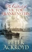 9780701183509: The Casebook of Victor Frankenstein