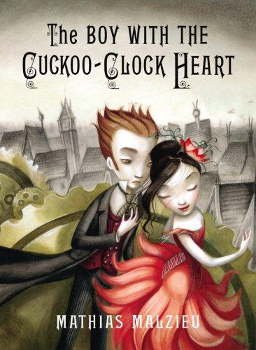 TheBoy with the Cuckoo-clock Heart by Malzieu,: Malzieu, Mathias