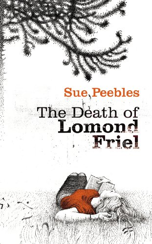 9780701184308: The Death of Lomond Friel