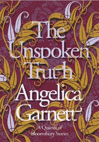 The Unspoken Truth (0701184353) by Angelica Garnett