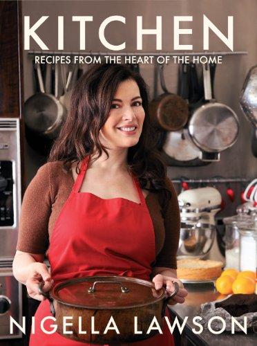 Kitchen: Recipes from the Heart of the Home. Nigella Lawson: Nigella Lawson