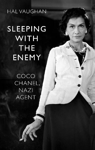 9780701185008: Sleeping With the Enemy: Coco Chanel, Nazi Agent