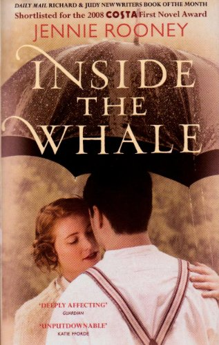 9780701185411: Inside The Whale (Shortlisted For The 2008 COSTA First Novel Award, Daily Mail Richard & Judy New Writers Book of the MonthRRP: £12.99)