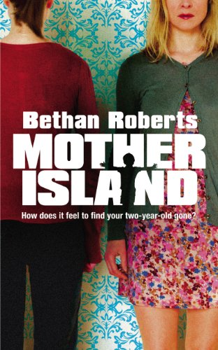 Mother Island: Roberts, Bethan