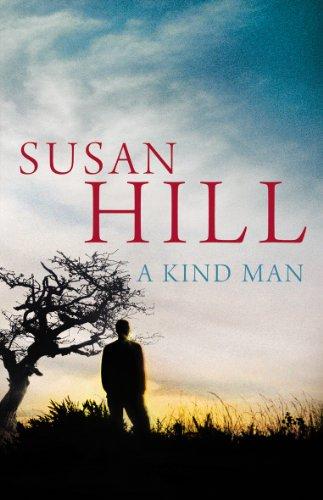 A Kind Man: Hill, Susan