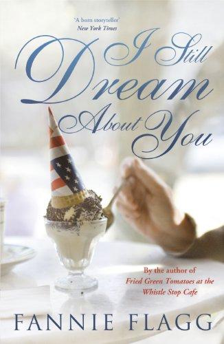 I Still Dream about You: Flagg, Fannie