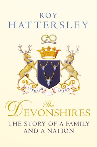 9780701186241: The Devonshires: The Story of a Family and a Nation