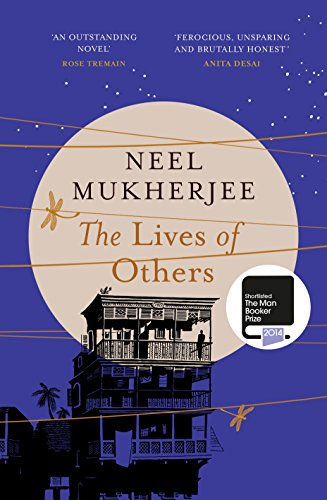 The Lives of Others-SIGNED & DATED FIRST PRINTING: Mukherjee, Neel