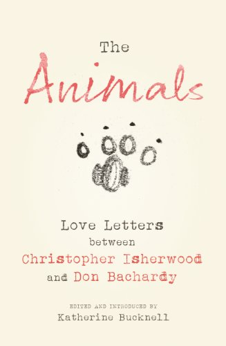9780701186784: The Animals: Love Letters between Christopher Isherwood and Don Bachardy