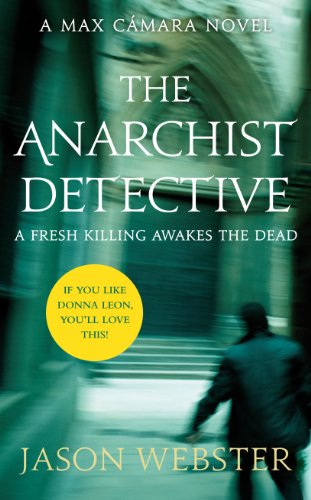9780701186906: The Anarchist Detective: (Max Cámara 3)