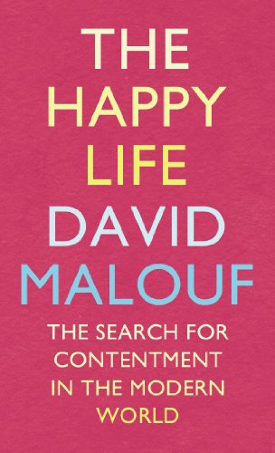 9780701187118: The Happy Life: The Search for Contentment in the Modern World