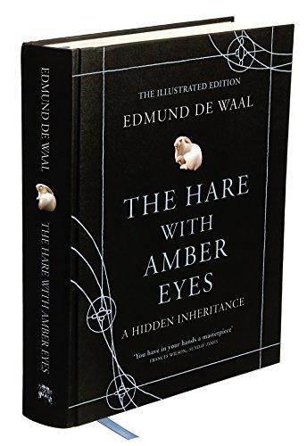 9780701187163: The Hare with Amber Eyes: A Hidden Inheritance. Edmund de Waal