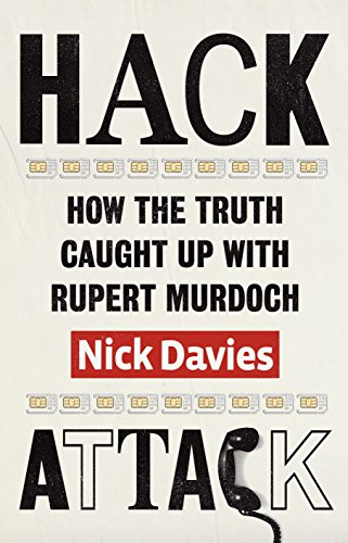 9780701187309: Hack Attack: How the Truth Caught Up with Rupert Murdoch