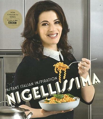 9780701187330: Nigellissima: Instant Italian Inspiration