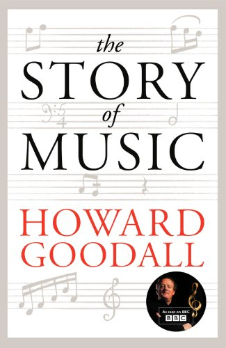 9780701187521: The Story of Music