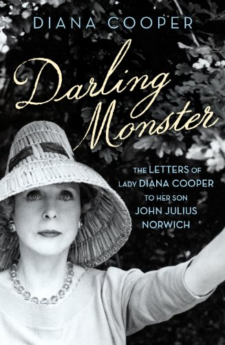 9780701187798: Darling Monster: The Letters of Lady Diana Cooper to her Son John Julius Norwich 1939-1952