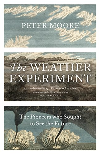 9780701187996: The Weather Experiment