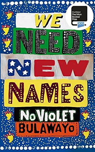 9780701188047: We Need New Names