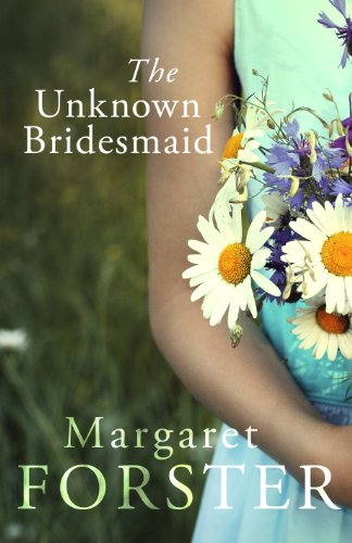 9780701188054: The Unknown Bridesmaid. by Margaret Forster