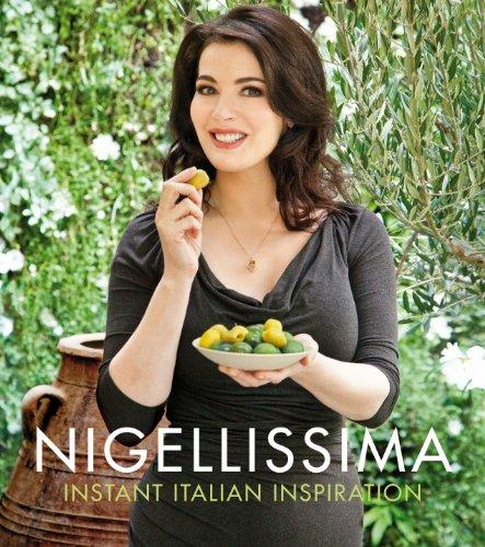 9780701188641: Nigellissima: Instant Italian Inspiration