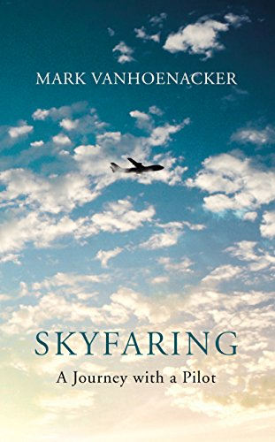 9780701188672: Skyfaring: A Journey with a Pilot
