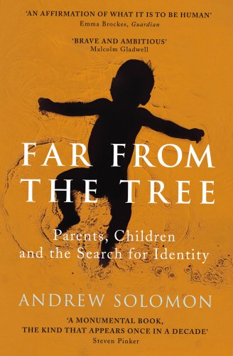9780701188764: Far from the Tree: A Dozen Kinds of Love
