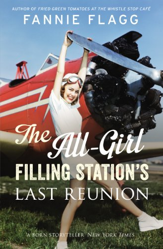 9780701188924: The All-girl Filling Station's Last Reunion