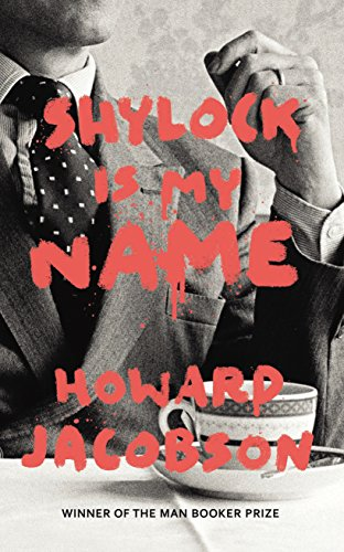 9780701188993: Shylock is My Name: The Merchant of Venice Retold (Hogarth Shakespeare)