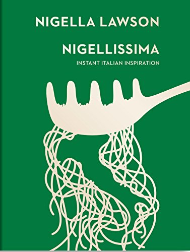 9780701189174: Nigellissima (Nigella Collection)