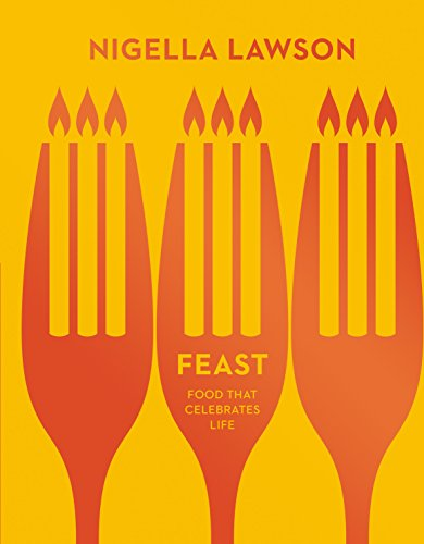 Feast: Food that Celebrates Life (Nigella Collection) (Hardcover)