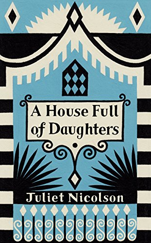 9780701189303: A House Full of Daughters, A