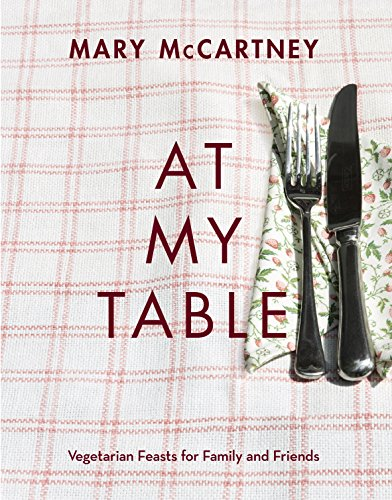 9780701189372: At My Table: Vegetarian Feasts for Family and Friends
