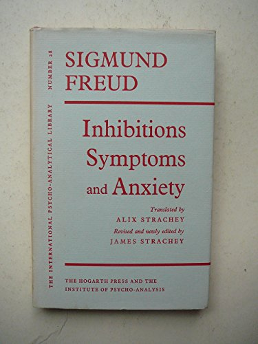 9780701201197: Inhibitions, Symptoms and Anxiety (International Psycho-Analysis Library)