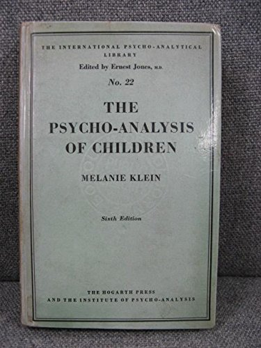 9780701201364: The Psychoanalysis of Children (International Psycho-Analysis Library)