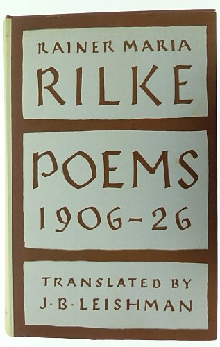 9780701201944: Rainer Maria Rilke: Poems 1906 - 1926