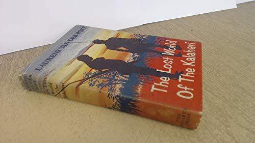 9780701202422: The Lost World of the Kalahari