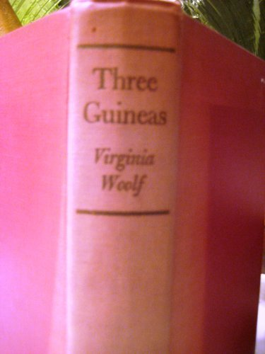 9780701202767: Three Guineas